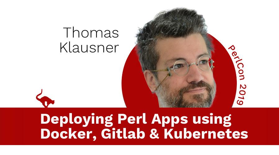 Deploying Perl Apps using Docker, Gitlab & Kubernetes